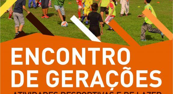 Encontro de Gerações – Atividades Desportivas e de Lazer