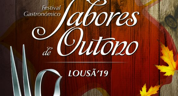 """Festival Gastronómico """"Sabores de Outono"""" na Lousã"""