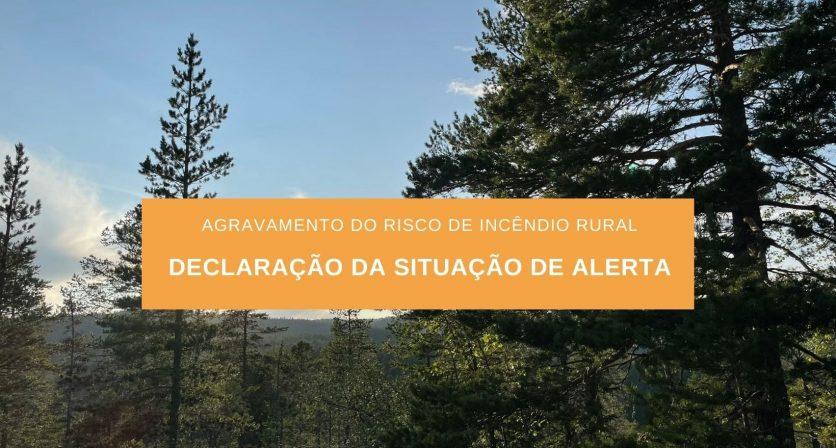 Risco de incêndio rural – Prorrogação da situação de alerta